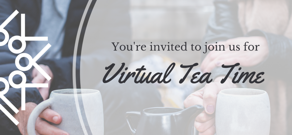 Copy of Virtual Tea Time